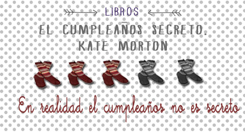 el cumpleaños secreto kate morton libro puntuación