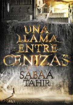 una llama entre cenizas sabaá tahir portada libro