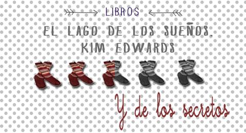 lago de los sueños kim edwards libro puntación