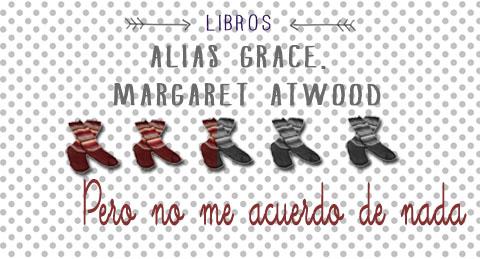 alias grace libro