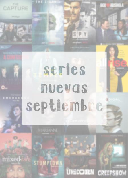 series nuevas septiembre