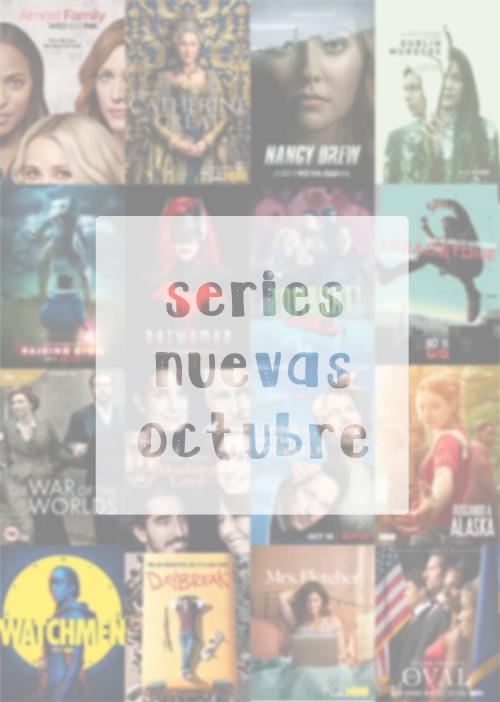 series nuevas octubre